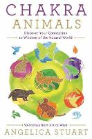 Chakra Animals: Discover Your...