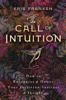 The Call of Intuition: How to...