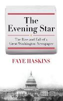 The Evening Star: The Rise and Fall ...