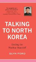 Talking to North Korea: Ending the...