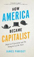 How America Became Capitalist:...