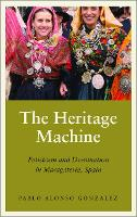 The Heritage Machine: Fetishism and...