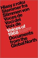 Voices of 1968: Documents from the...