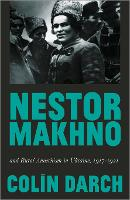 Nestor Makhno and Rural Anarchism in...