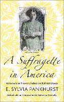 A Suffragette in America: Reflections...