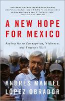 A New Hope for Mexico: Saying No to...