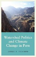 Watershed Politics and Climate Change...