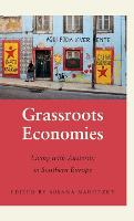 Grassroots Economies: Living with...