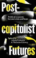 Postcapitalist Futures: Political...