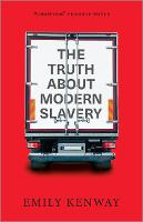 The Truth About Modern Slavery