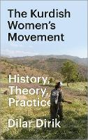 The Kurdish Women's Movement: ...