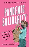 Pandemic Solidarity: Mutual Aid ...