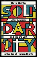 Solidarity: Latin America and the US...