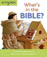 What's in the Bible?: An Introduction...