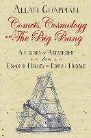 Comets, Cosmology and the Big Bang:...