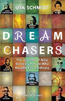 Dream Chasers: The Journey of Nine...