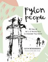 Pylon People: A creative journal