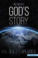 God's Story: The Bible Explained