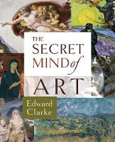 The Secret Mind of Art