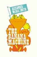 The Banana Machine