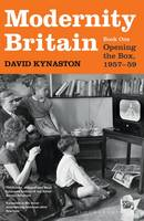 Modernity Britain: Book One: Opening...