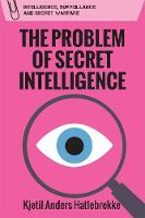 The Problem of Secret Intelligence