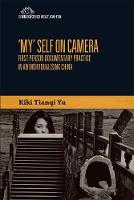 'My' Self on Camera: First Person...