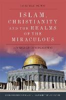 Islam, Christianity and the Realms of...