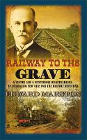 Railway to the Grave: The bestselling...