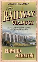 The Railway Viaduct: The bestselling...