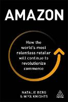Amazon: How the World's Most...