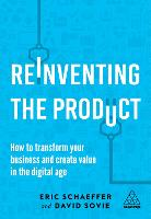 Reinventing the Product: How to...