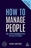How to Manage People: Fast, Effective...