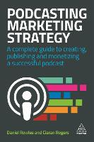 Podcasting Marketing Strategy: A...