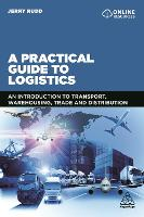 A Practical Guide to Logistics: An...