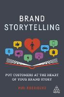 Brand Storytelling: Put Customers at...