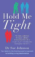 Hold Me Tight: Your Guide to the Most...