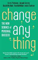 Change Anything: The new science of...