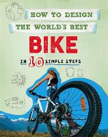 How to Design the World's Best Bike:...