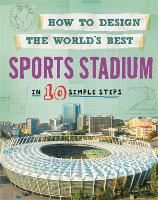 How to Design the World's Best Sports...