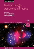 Multimessenger Astronomy in Practice