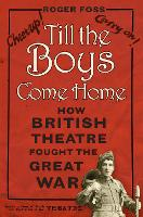 Till the Boys Come Home: How British...