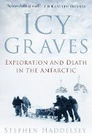 Icy Graves: Exploration and Death in...