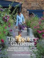 The Pottery Gardener: Flowers and ...
