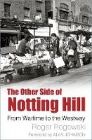 The Other Side of Notting Hill: From...