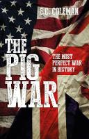 The Pig War: The Most Perfect War in...