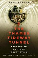 The Thames Tideway Tunnel: Preventing...