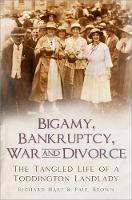 Bigamy, Bankruptcy, War and Divorce:...