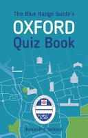 The Blue Badge Guide's Oxford Quiz Book
