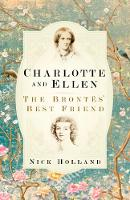 Charlotte and Ellen: The Brontes' ...